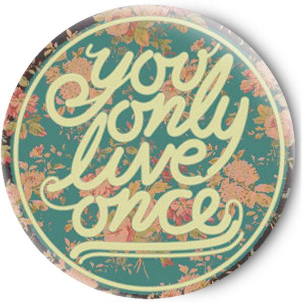 Одностороннее зеркальце You only live onceОдностороннее зеркальце You only live once